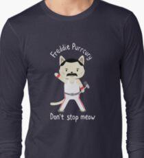 Camiseta de manga larga ¡No te detengas! Cute Freddie Cat - EL ORIGINAL - IMPRESIÓN DE ALTA CALIDAD