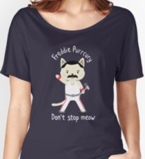 Don't Stop Meow!  Cute Freddie Cat Women's Relaxed Fit T-Shirt