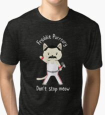 Don't Stop Meow!  Cute Freddie Cat Tri-blend T-Shirt