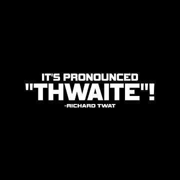 Rik Mayall Bottom 'Thwaite' Design by davidspeed