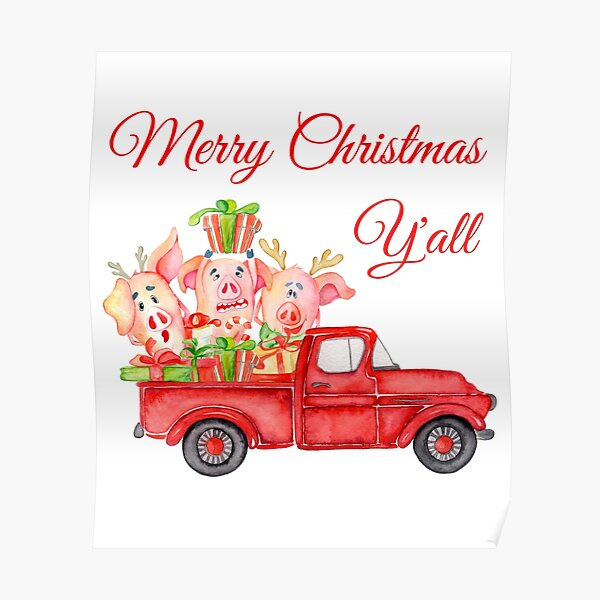 Classic Red Truck with Funny Pigs - Merry Christmas Y'all  Poster