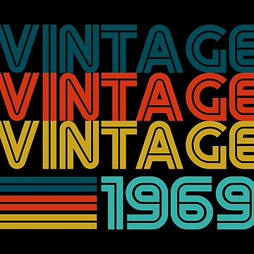 Vintage 50th Birthday Born In 1969 Gift  by ThreadsNouveau