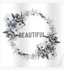 Beautiful - Flower Wreath Poster