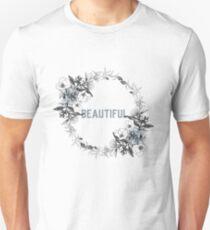 Beautiful - Flower Wreath Unisex T-Shirt