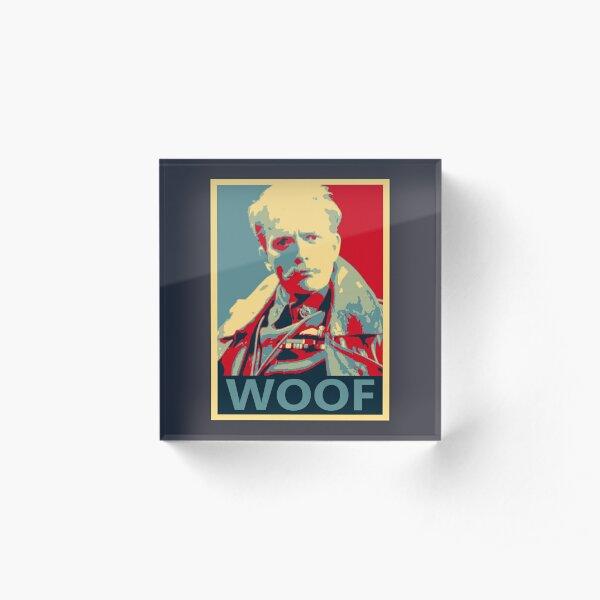 Lord Flashheart 'Woof' Design Acrylic Block