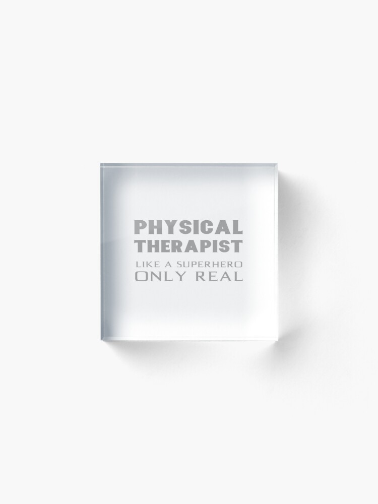 Alternate view of Physical Therapist Superhero Physiotherapist Gifts Acrylic Block