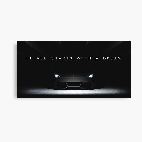 It All Starts With A Dream Lamborghini Canvas Print
