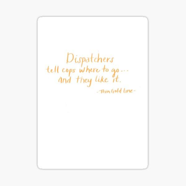 Dispatchers  Sticker