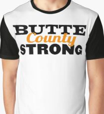 Butte County Strong - Fundraiser Graphic T-Shirt