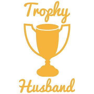 Trophy husband by jazzydevil