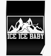 Eis Eis Baby Eishockey Hockey Tshirt Poster