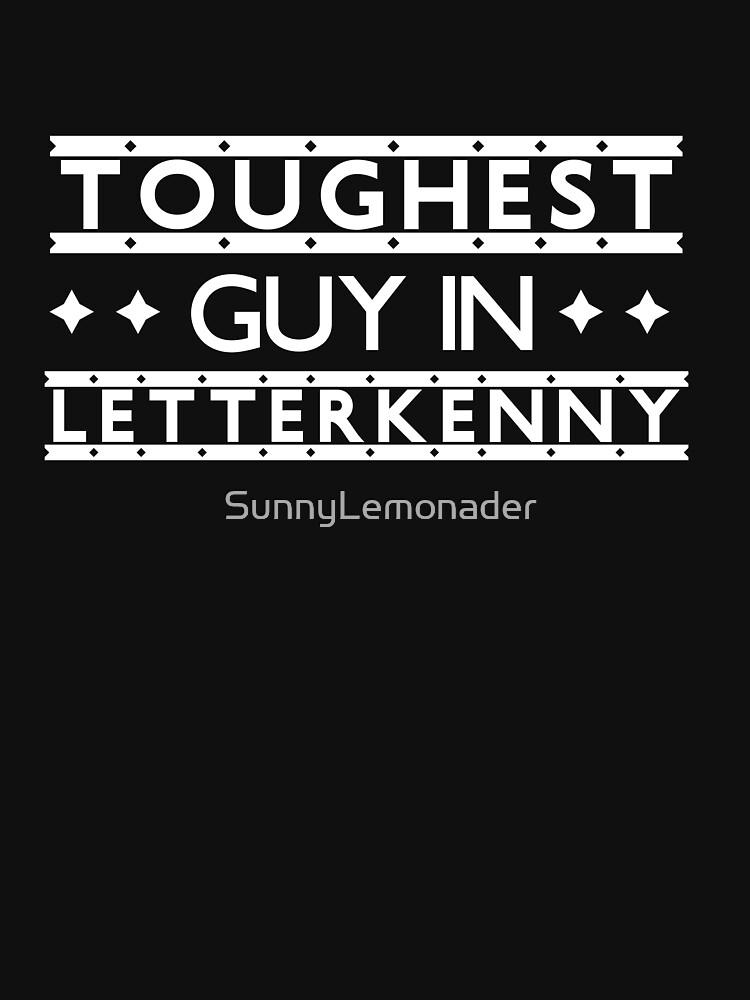 Toughest Guy in Letterkenny by SunnyLemonader