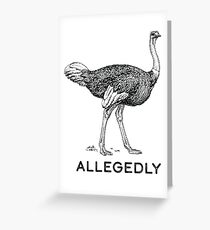 Allegedly Greeting Card