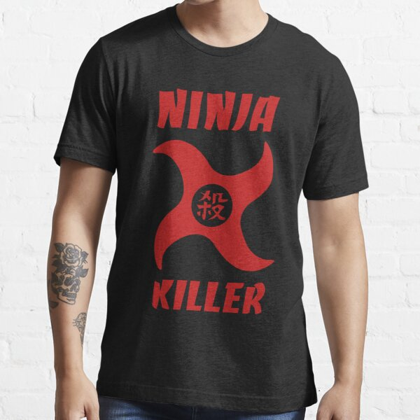 004 - NINJA KILLER T-shirt essentiel
