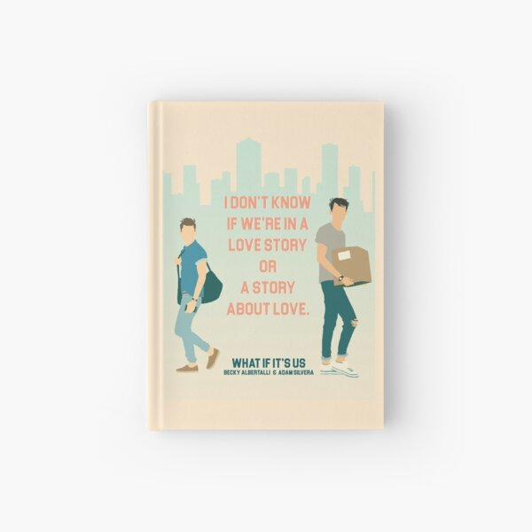 I don't know if we're in a love story or a story about love Hardcover Journal