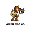 Executioner - Just Head-ed for work. by Kevin-K
