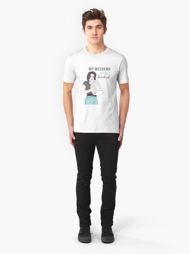 Alternative Ansicht von Mein Wochenende ist alles gebucht Slim Fit T-Shirt