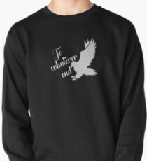 Throne of Glass To Whatever end Pullover
