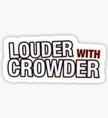 Louder With Crowder  Sticker