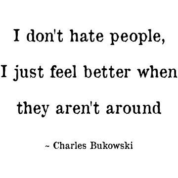 I Don't Hate People by figureofpeach
