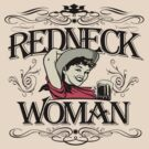 Redneck Woman by bunnyboiler