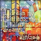 Paint Your Dreams by RobynLee