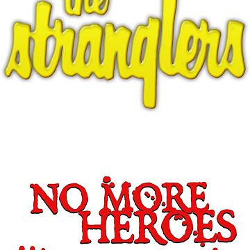 The Stranglers - No More Heroes - Punk 1970s by tomastich85