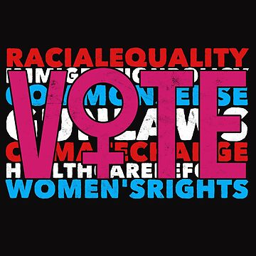 Vintage Political T Shirt Racial Equality Vote Women's Right Tee by arnaldog