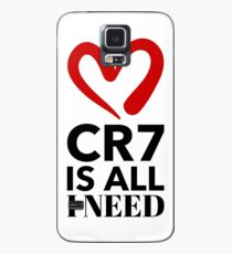 CR7 is all i need............and it's all you will need.....nothing more to say Case/Skin for Samsung Galaxy