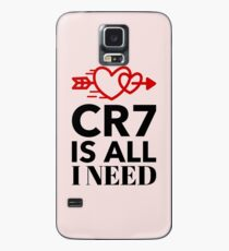 CR7 Is all I need..........and we know it's true. Case/Skin for Samsung Galaxy