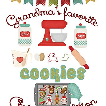 Grandma Products - Grandma's Favorite Christmas Tradition - Cookies by tdkenterprises