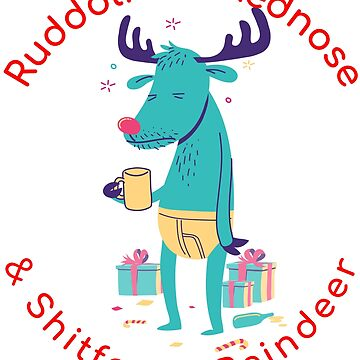 Ruddolf the rednose & shitfaced reindeer Christmas T  shirt For men and women  by tengamerx