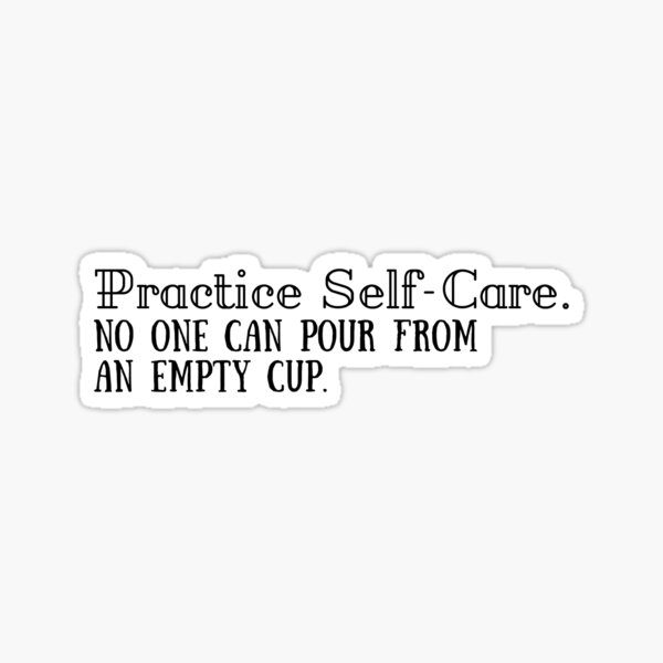 practice self care Sticker