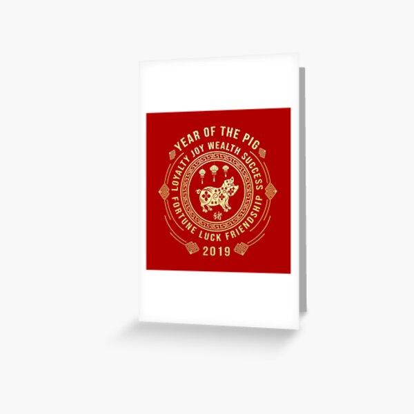 Chinese New Year of The Pig 2019 Meaning Greeting Card