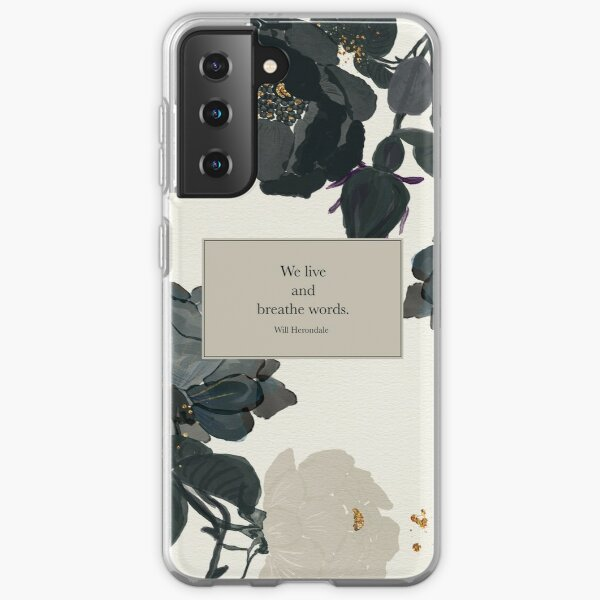 We live and breathe words. - Will Herondale. The Infernal Devices. Samsung Galaxy Soft Case