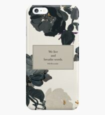 We live and breathe words. - Will Herondale. The Infernal Devices. iPhone 6s Plus Case