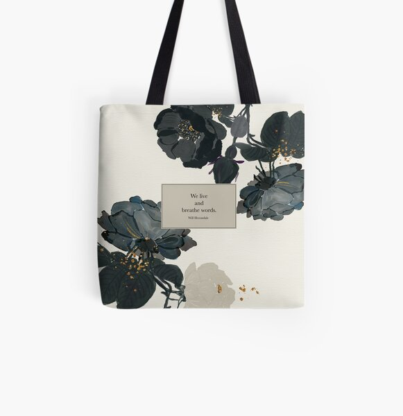 We live and breathe words. - Will Herondale. The Infernal Devices. All Over Print Tote Bag
