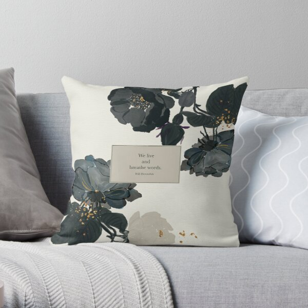 We live and breathe words. - Will Herondale. The Infernal Devices. Throw Pillow