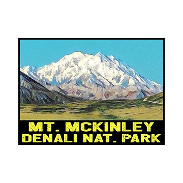 Mount McKinley Denali National Park Alaska Vintage Style Travel by MyHandmadeSigns