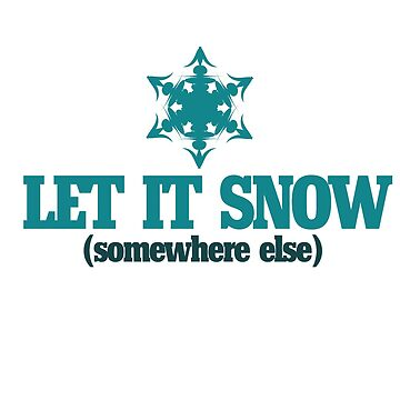 Let it SNOW by Boogiemonst
