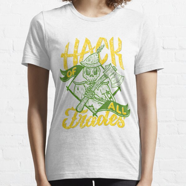 Hack of All Trades Essential T-Shirt