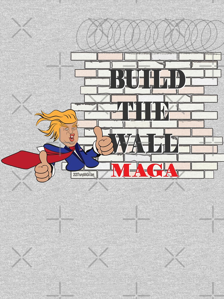 TRUMP Build the Wall MAGA  by IconicTee