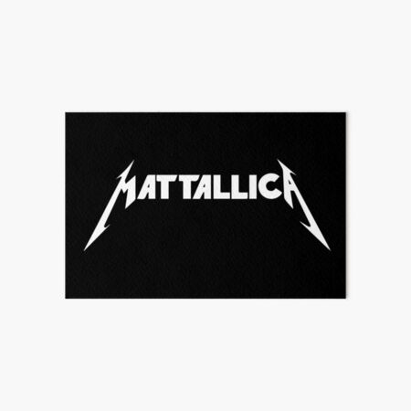 Mattallica: For Metal Fans Named Matt Art Board Print