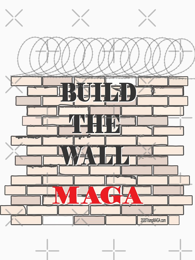 Build the Wall MAGA  by IconicTee