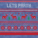 Lets Party Ugly Christmas Sweater by CreatedTees