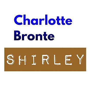 Charlotte Brontë Shirley by BigRedDot