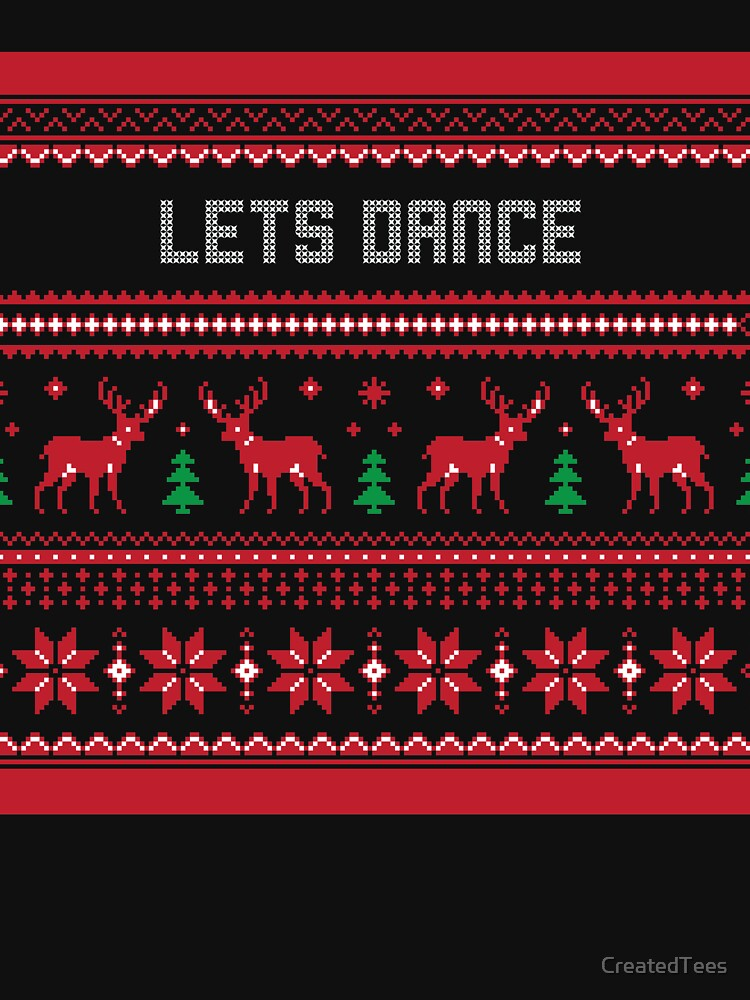 Lets Dance Christmas Sweater by CreatedTees