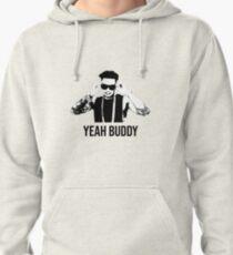 Pauly D Yeah Buddy Pullover Hoodie