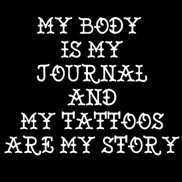 My body is my journal and my tattoos are my story.. by laus88