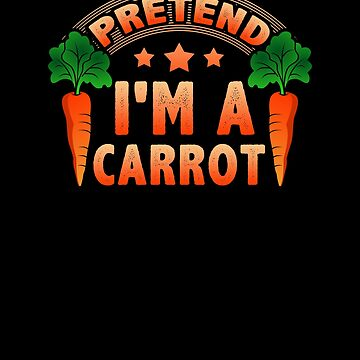 Eat Me Funny Bunny Lover Pretend I'm a Carrot by KanigMarketplac